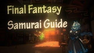 Xuen | Final Fantasy Stormblood lv 50 Samurai Guide | Rotation/Burst and more (beginners guide)
