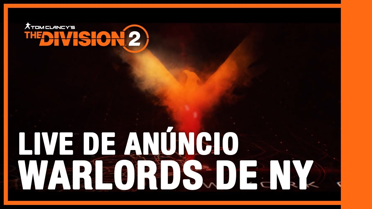 LIVE DE ANÚNCIO: Tom Clancy's: The Division 2 - Warlords de Nova York