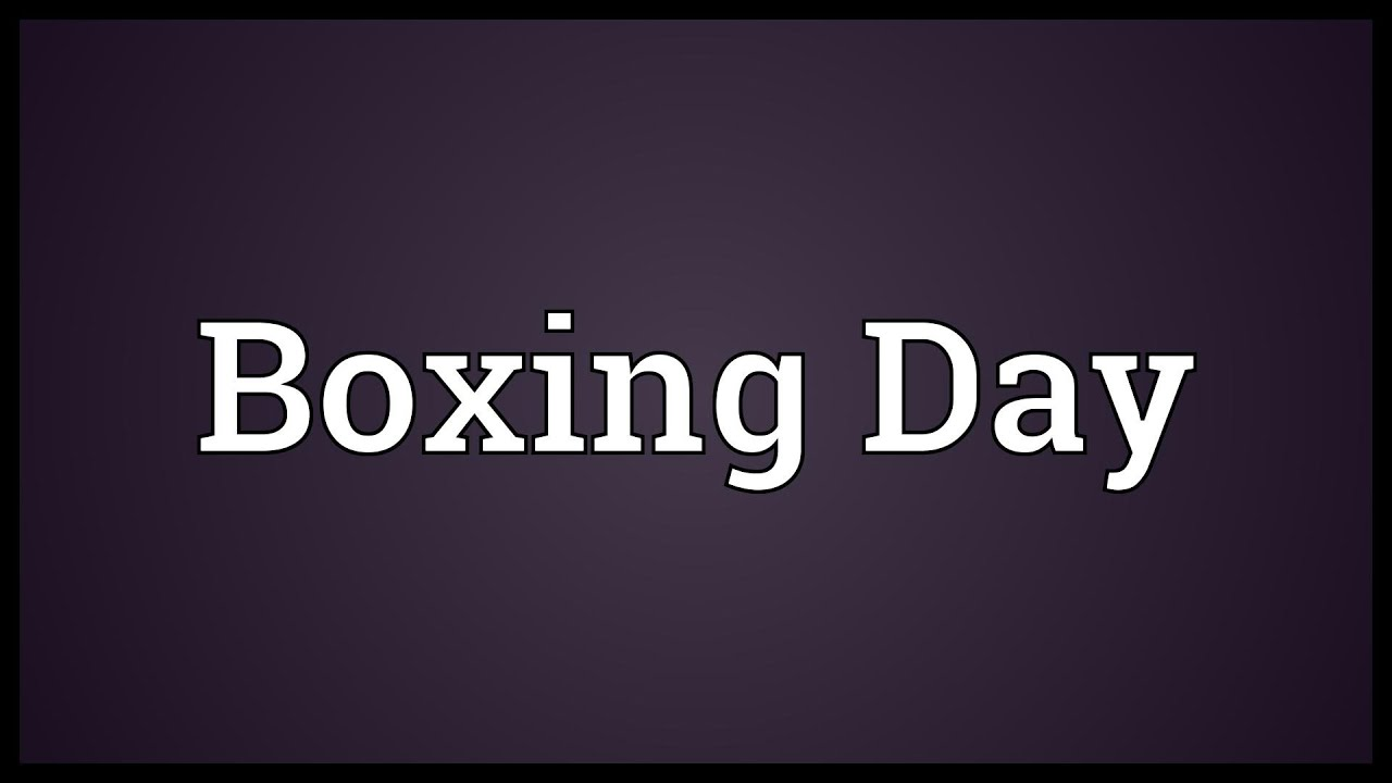boxing day meaning urban dictionary