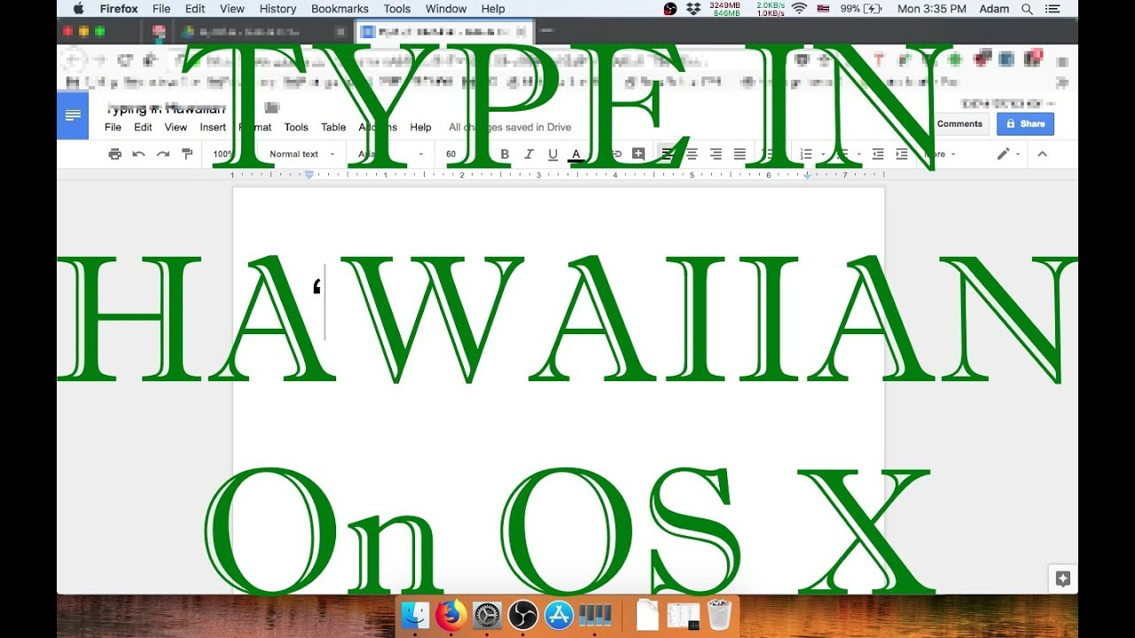 Tutorial: How to Type in Hawaiian with Mac OS X (ʻŌkina & Kahakō)