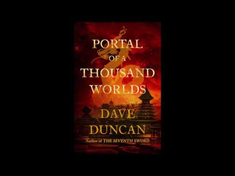"""""""Portal of a Thousand Worlds"""" by Dave Duncan"""