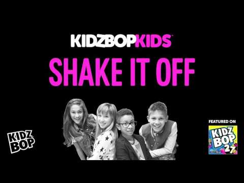 Kidz bop kids - shake it off [ kidz bop 27]