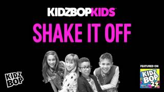 Kidz bop kids - shake it off [ kidz bop 27]