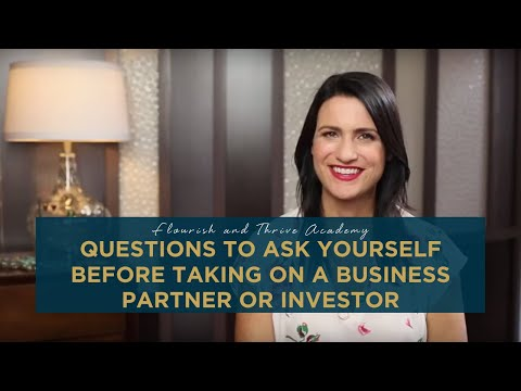 Questions to Ask Yourself Before Taking on a Business Partner or Investor