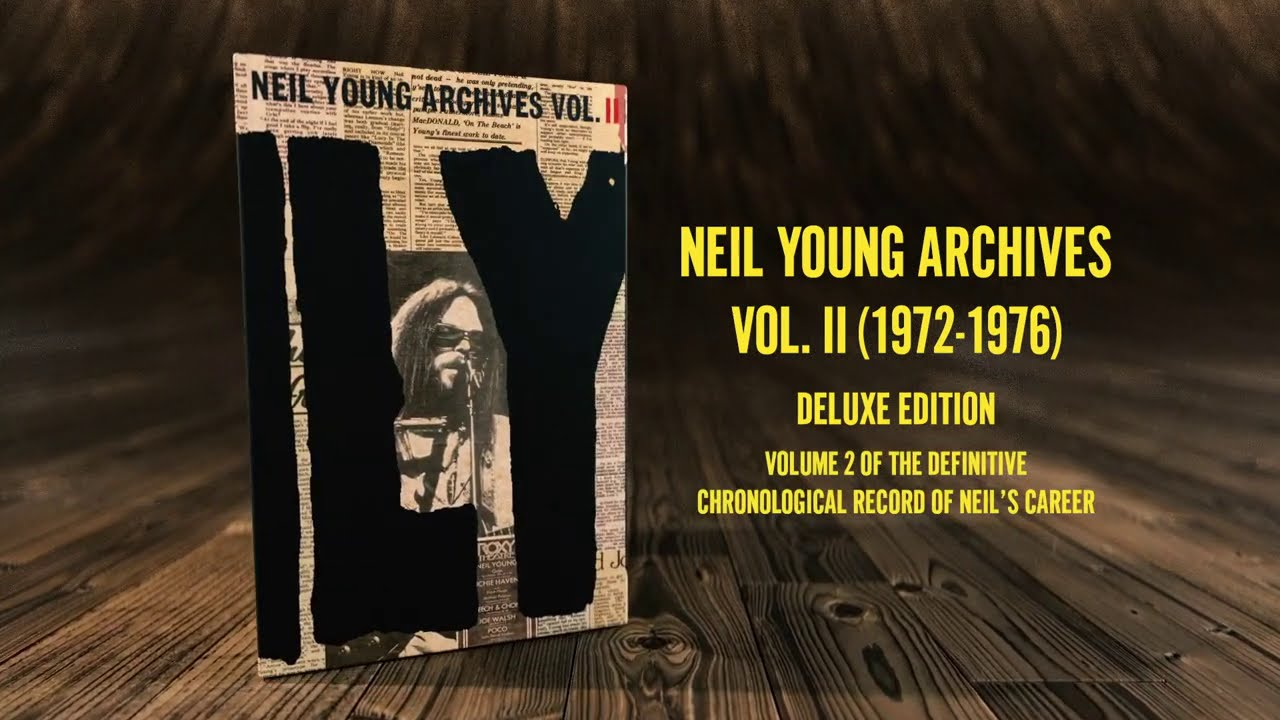 Download Neil Young Archives Volume II  (1972-1976)