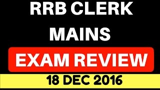 RRB CLERK Mains Exam review on 18 Dec 2016 2017 Video