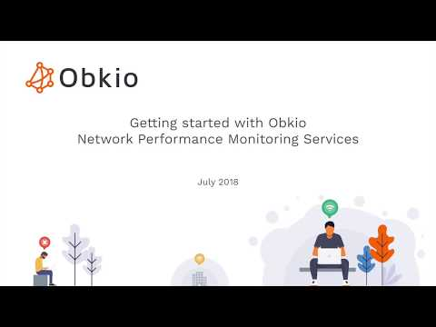 Obkio Tutorial - Getting started with Obkio Network Performance Monitoring Services