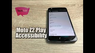 Moto Z2 Play Accessibility Settings