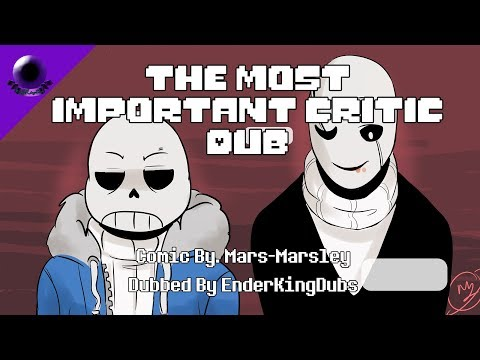 Undertale Comic Dub: The Most Important Critic (Comic by. Mars-Marsley)