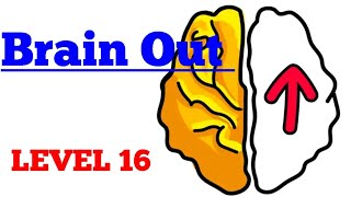 Brain out level 16 Walkthrough or Solution