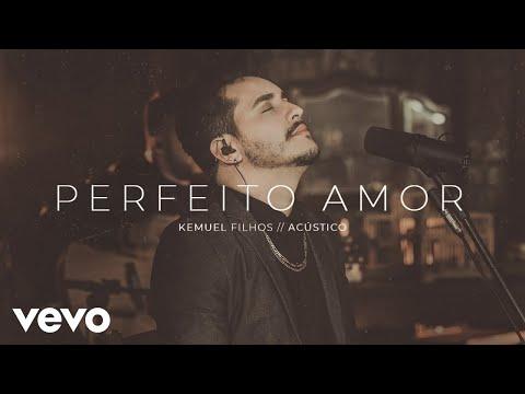 Kemuel – Perfeito Amor (Letra)