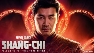 Who Are You?   Marvel Studios' Shang-Chi and The Legend of The Ten Rings
