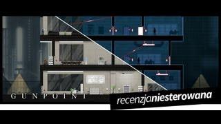 Luźne gadki - Gunpoint - Nitek PC PL gameplay podsumowanie