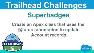 Erstellen Sie eine Apex-Klasse, die verwendet die @Zukunft annotation | Salesforce Trailhead