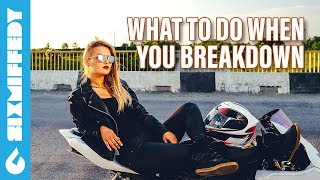 What To Do When You Breakdown