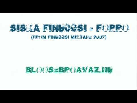Siska Finuccsi - Basz + Forró (from Finuccsi Mixtape) HD