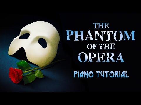 The Phantom of the Opera - Piano Tutorial