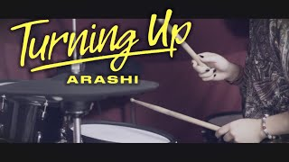Turning Up - ARASHI —Drum Cover—