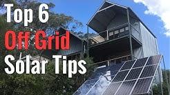 Top 6 Off Grid Solar Tips
