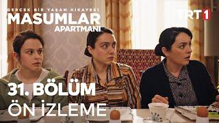 Masumlar Apartmanı 31. Bölüm Ön İzleme