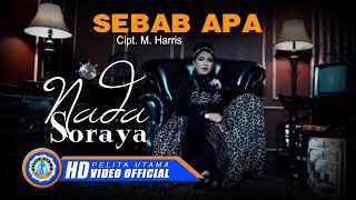 Nada Soraya - SEBAB APA (Official Music Video ) [HD]