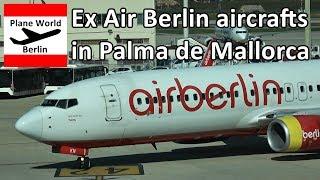 Ex Air Berlin Boeing 737-800 aircrafts 2018 at Palma de Mallorca