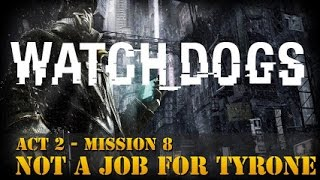 Watch Dogs - Not A Job For Tyrone – Track Bedbug, Help Rabbit Escape