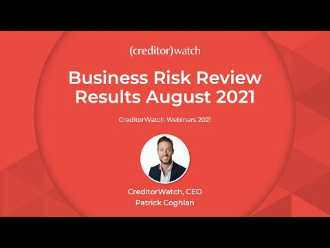 Business Risk Review Results August 2021