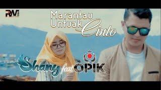 POP MINANG TERBARU - SHANY feat OPIK - MARANTAU UNTUAK CINTO