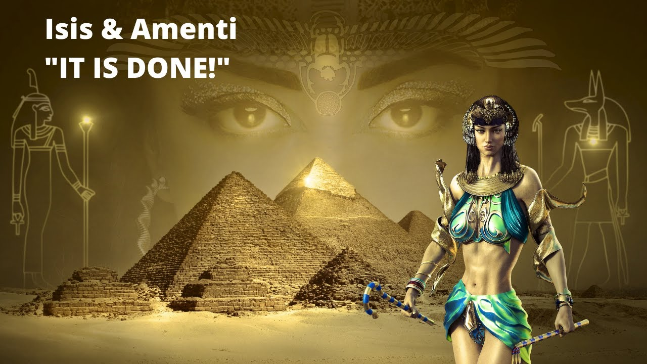 "Isis & Amenti ""It Is Done"""