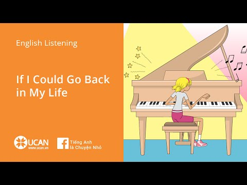 Learn English Listening - Lesson 28. If I Could Go Back in My Life