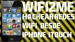 Como Hackear Redes Wifi  Con tu iPhone, iPod Touch o iPad Con Wifi2Me