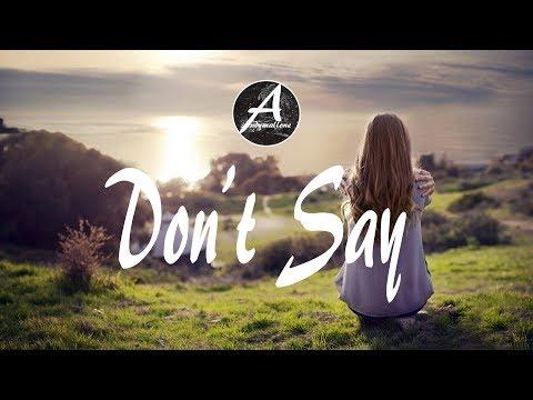 The Chainsmokers  - Don't Say (Felix Palmqvist & Severo Remix) (w/Lyrics)