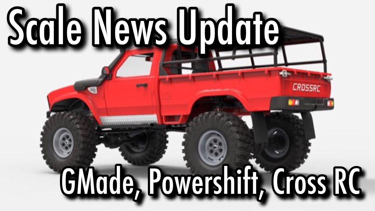 Scale News Update - GMade, Powershift, Cross RC - Episode 27