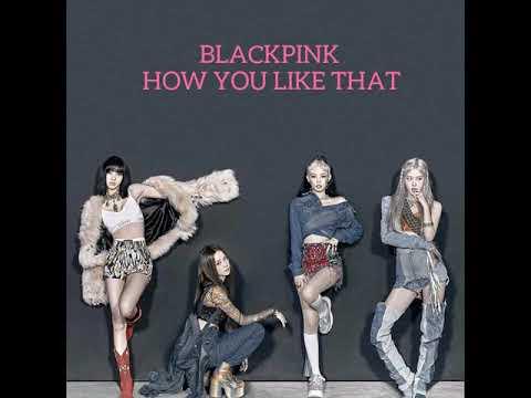 lirik-lagu-blackpink-how-you-like-that
