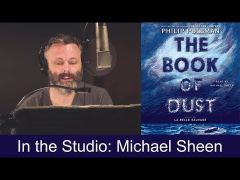 michael-sheen-narrates-the-book-of-dust:-la-belle-sauvage-by-philip-pullman