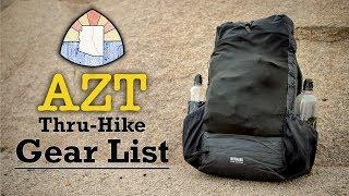 AZT Thru-Hike Gear List