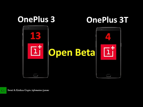OxygenOS Open Beta 4 (OnePlus 3T) & Open Beta 13 (OnePlus 3) New Features, Changes, How to Install