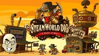 Let's Look At: Steamworld Dig!