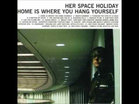 Her Space Holiday - Sleeping Pills