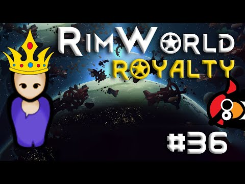 [36] Shell-Stealing Stealth Mission | RimWorld ROYALTY | RimWorld 1.1 DLC |  Let's Play RimWorld 1.1