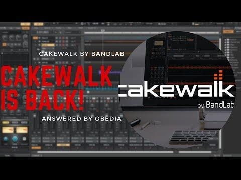 Cakewalk is BACK! How to get Cakewalk by BandLab