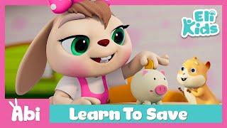 Piggy Bank - Saving Song +More | Eli Kids Educational Songs & Nursery Rhymes Compilations