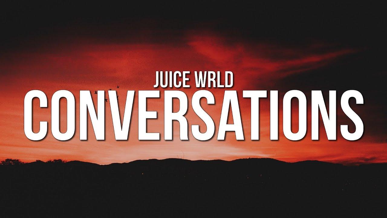 Download Juice WRLD - Conversations (Lyrics)