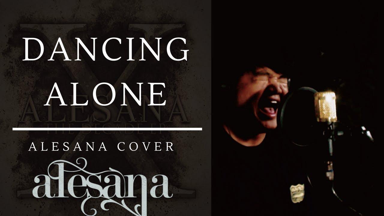 Dancing Alone  (Hidden Track) - Alesana cover