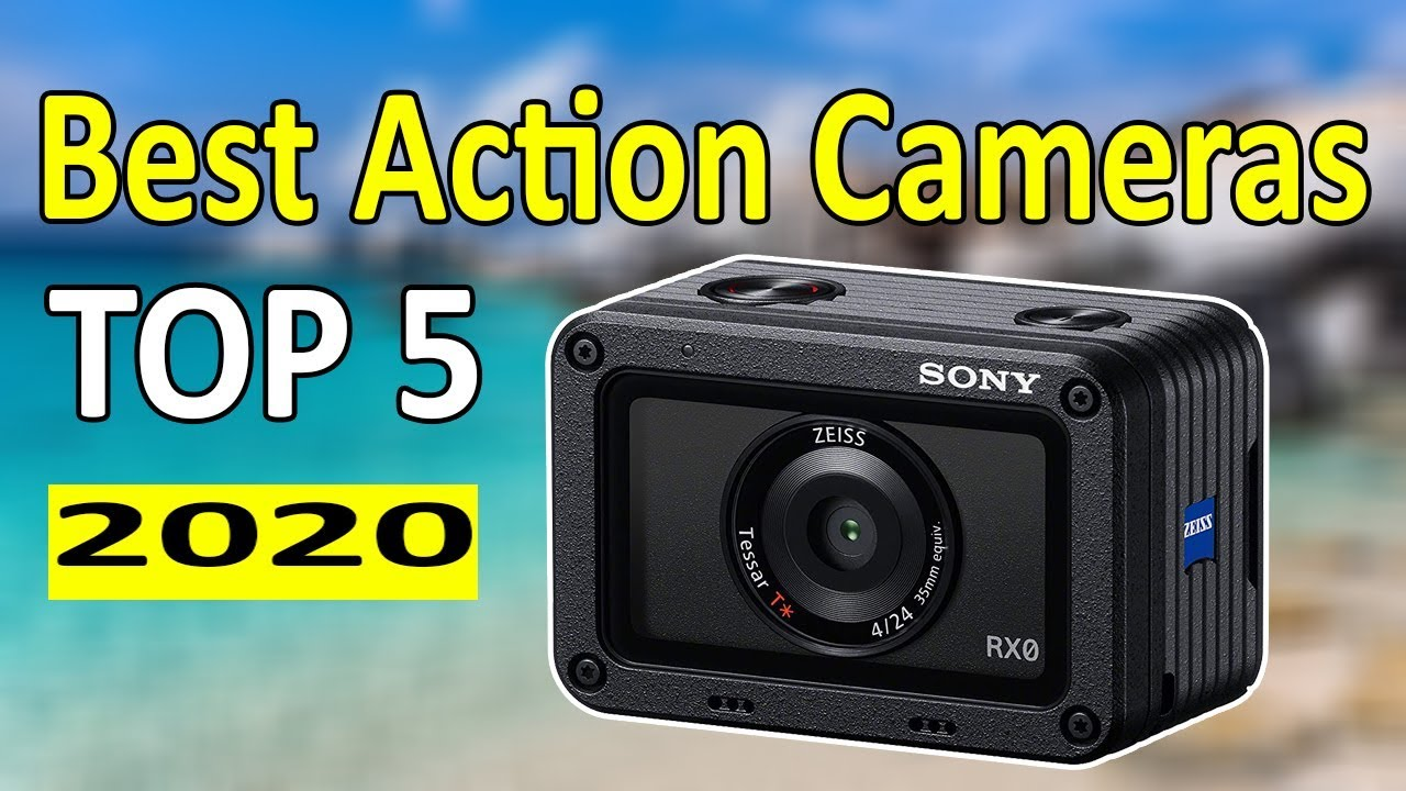 Best Action Camera 2020.Top 5 Best Action Cameras In 2020