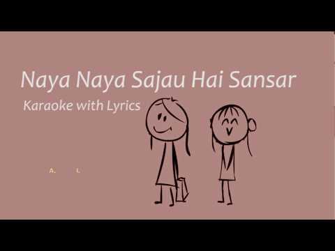 Naya Naya Sajau Hai Sansara | | Saino | | Karaoke with Lyrics | | Instrumental | | Best Quality