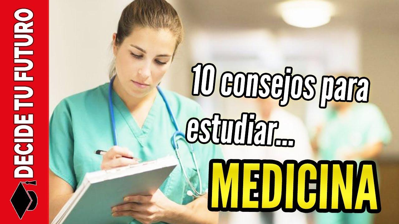 10 Consejos Para Estudiar Medicina Cómo Sacar Buenas Notas Y Ser Un Buen Médico Youtube