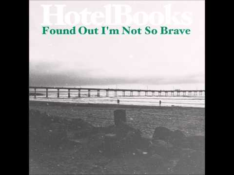 """Hotel Books - """"I Always Thought I Would Be Okay"""" *1080p HQ*"""