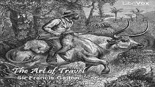 Art of Travel | Sir Francis Galton | *Non-fiction, Nature, Travel & Geography | Book | 7/8